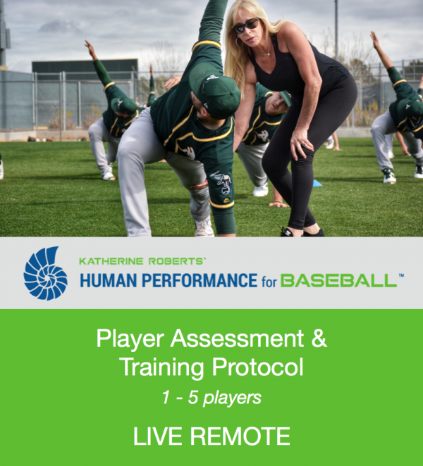 Katherine Roberts' Human Performance for Baseball Player Assessment and Training Protocol. 1-5 Players