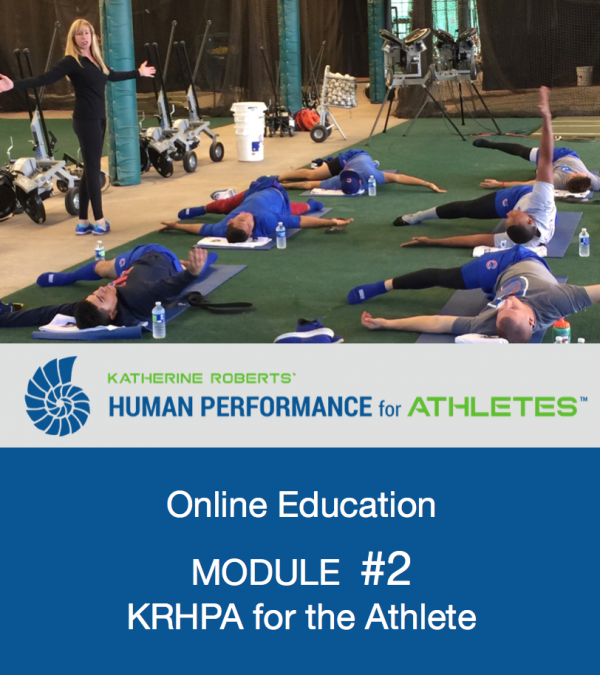 Katherine Roberts' Human Performance for Athletes Online Education, Module 2